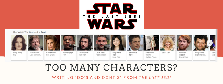 "Too Many Characters? | A ""Star Wars"" Writing Tip"